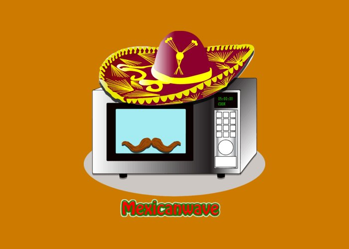 Funny Design Puns Mexican Wave Microwave Greeting Card For Sale By