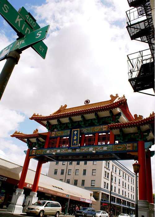 Architecture Greeting Card featuring the photograph Gateway To Chinatown by Sonja Anderson