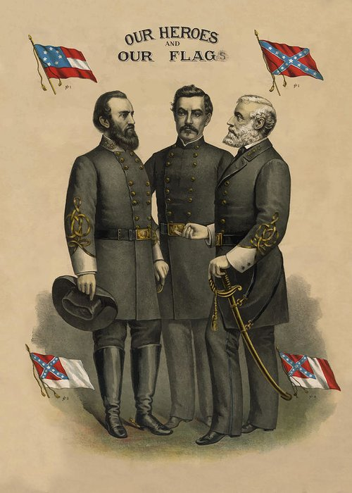 Confederate Greeting Card featuring the painting Generals Jackson Beauregard And Lee by War Is Hell Store