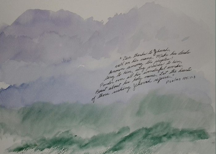 Watercolor Painting Greeting Card featuring the painting Give Thanks to Jehovah by B L Qualls