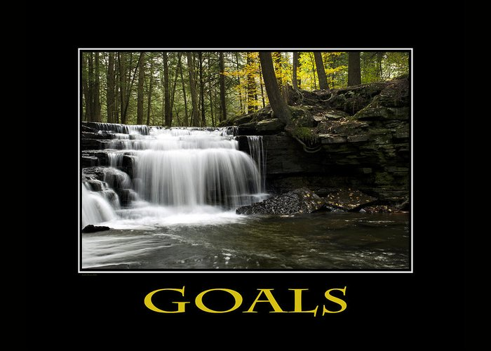Goals Greeting Card featuring the photograph Goals Inspirational Motivational Poster Art by Christina Rollo