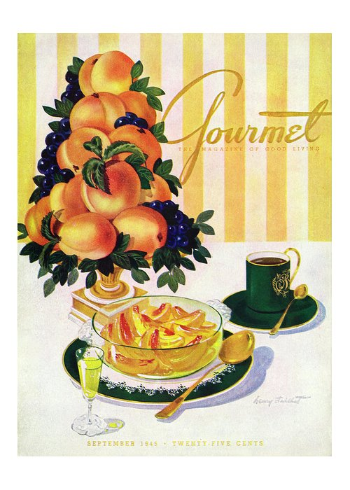 Illustration Greeting Card featuring the photograph Gourmet Cover Featuring A Centerpiece Of Peaches by Henry Stahlhut