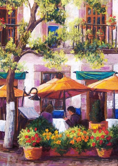 Sidewalk Cafe Greeting Card featuring the pastel Guanajuato Cafe by Candy Mayer