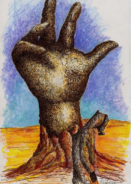 Surreal Greeting Card featuring the drawing Hand Of Desolation by Douglas Egolf