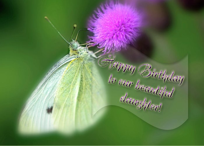 Card Greeting Featuring The Photograph Happy Birthday To Our Beautiful Daughter