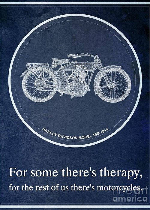 Yamaha Greeting Card featuring the digital art Harley Davidson Model 10b 1914, For Some There's Therapy, For The Rest Of Us There's Motorcycles by Drawspots Illustrations