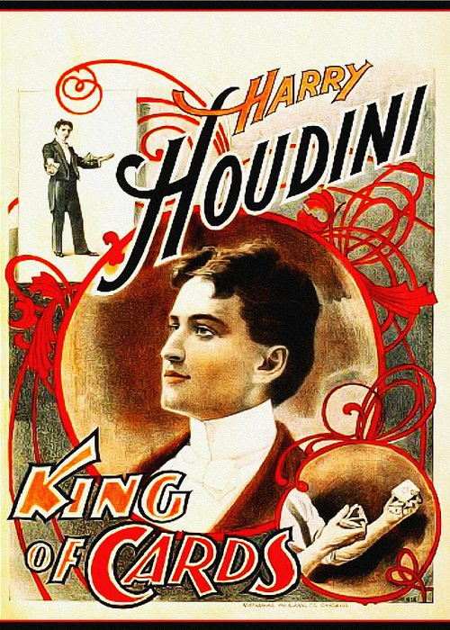 Harry Greeting Card featuring the photograph Harry Houdini - King Of Cards by Bill Cannon