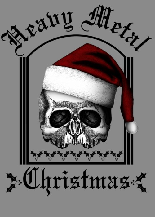 Heavy Metal Christmas Greeting Card featuring the digital art Heavy Metal Christmas by Willy Williams