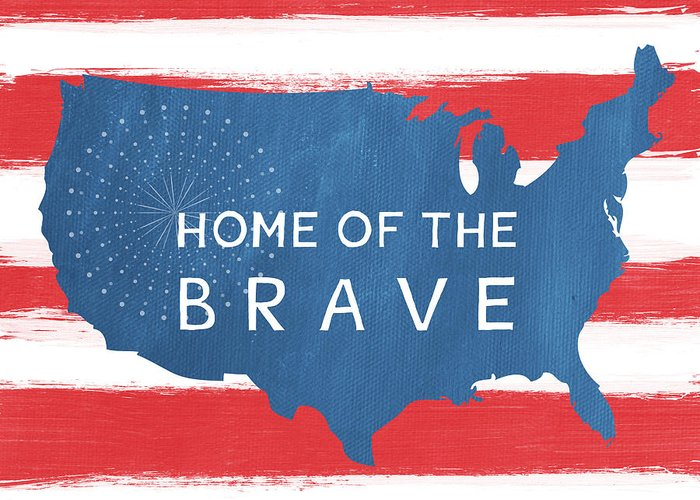 July 4th Greeting Card featuring the painting Home Of The Brave by Linda Woods