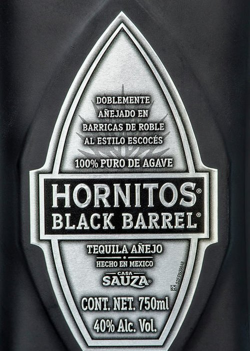 Tequila Greeting Card featuring the photograph Hornitos Black Barrel Tequila Label by Norman Pogson