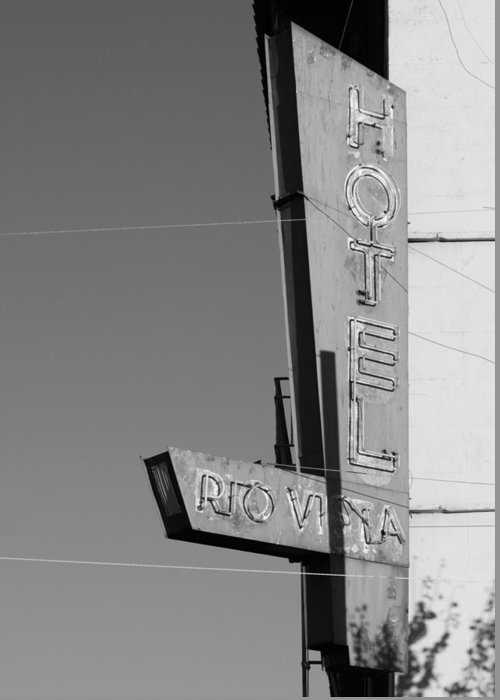 Black And White Greeting Card featuring the photograph Hotel Rio Vista by Troy Montemayor