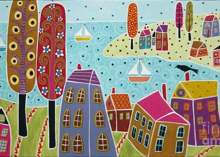 Houses Greeting Card featuring the painting Houses Trees And Sailboats By The Bay by Karla Gerard