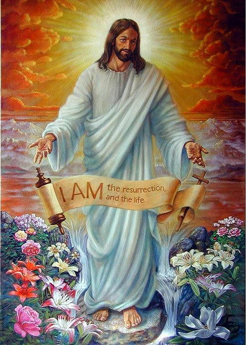 Jesus Christ Greeting Card featuring the painting I AM the Resurrection by John Lautermilch