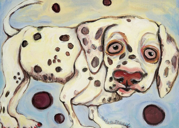 Dog Portrait On Canvas Greeting Card featuring the painting I See Spots by Michelle Spiziri