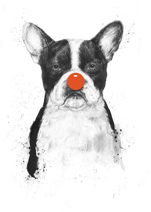 Dog Greeting Card featuring the mixed media I'm Not Your Clown by Balazs Solti