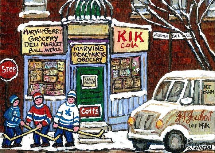 Montreal Greeting Card featuring the painting J J Joubert Vintage Milk Truck At Marvin's Grocery Montreal Memories Street Hockey Best Hockey Art by Carole Spandau