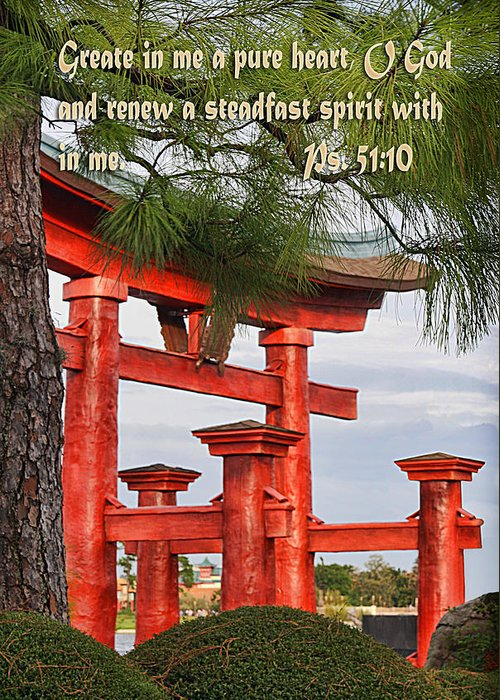 Scripture Greeting Card featuring the photograph Japanese Gate Psalm Fifty One Vs Ten by Linda Phelps