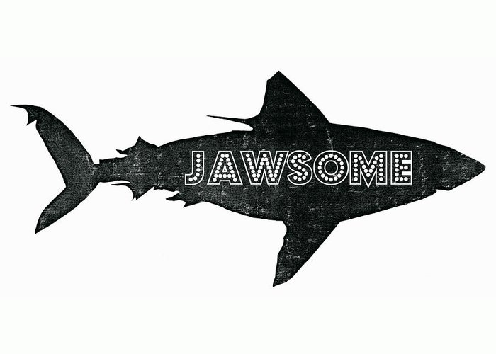 Jawsome Greeting Card featuring the digital art Jawsome by Michelle Calkins