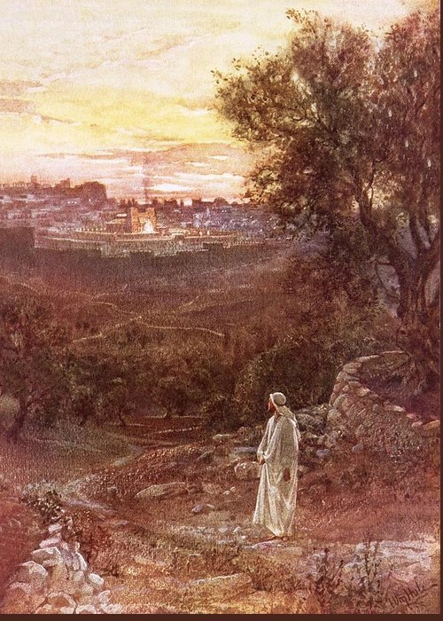Bible; Jesus Christ; Mount Of Olives Greeting Card featuring the painting Jesus On The Mount Of Olives by William Brassey Hole