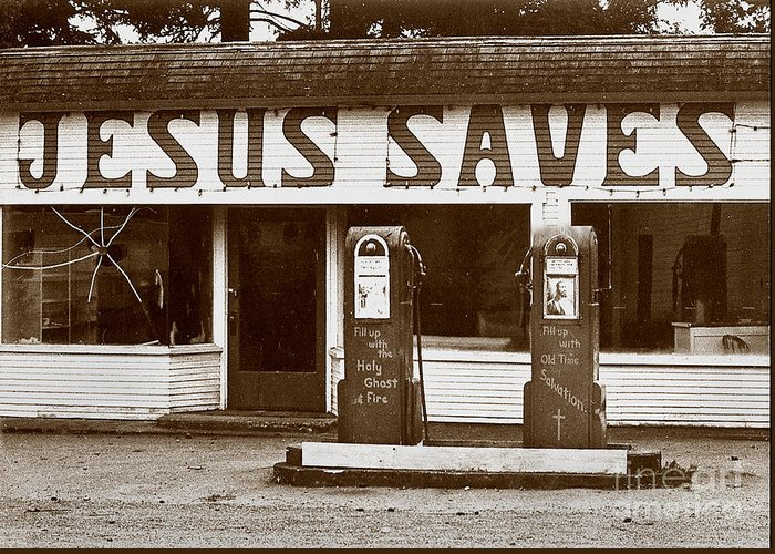 Jesus Greeting Card featuring the photograph Jesus Saves 1973 by Michael Ziegler