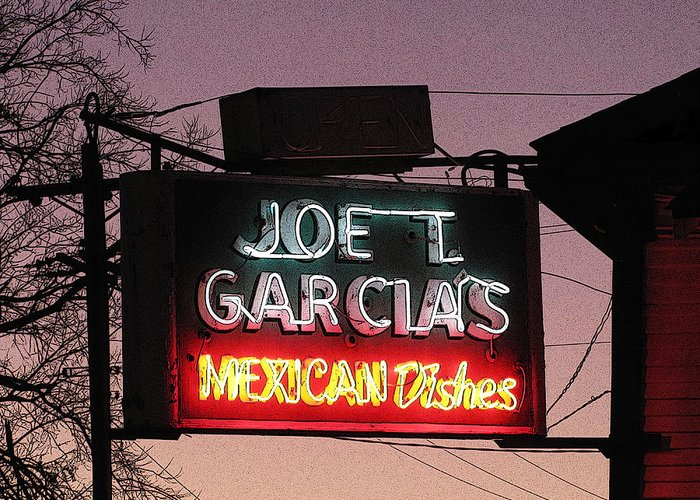 Joe T Garcia's Greeting Card featuring the photograph Joe T Garcia's by Shawn Hughes