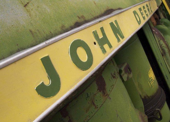 John Deere Greeting Card featuring the photograph John Deere by Jeffery Ball