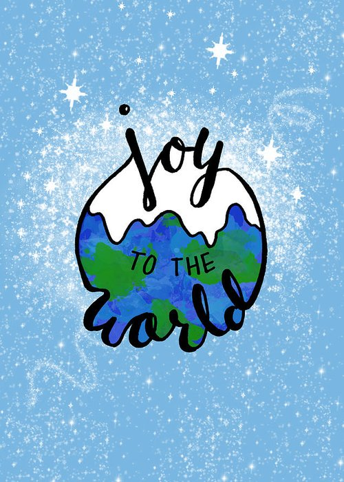 Joy To The World Greeting Card featuring the digital art Joy To The World by Michelle Eshleman