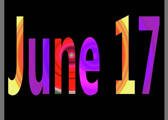 June Greeting Card featuring the digital art June 17 by Day Williams