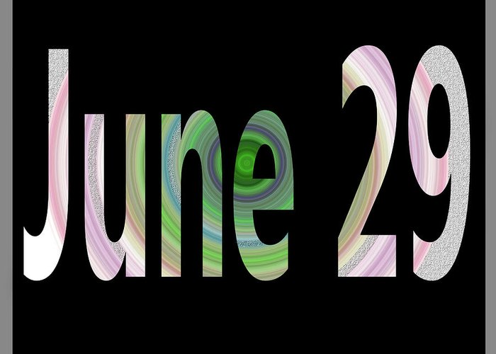 June Greeting Card featuring the digital art June 29 by Day Williams