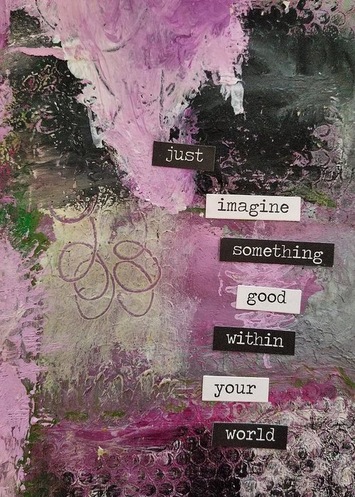 Abstract Greeting Card featuring the painting Just Imagine by Patricia Byron