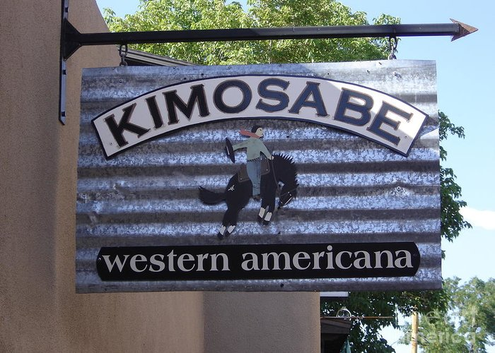 Sign Greeting Card featuring the photograph Kimosabe by Mary Rogers