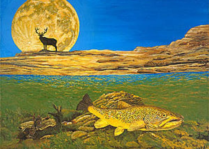 Artwork Greeting Card featuring the painting Landscape Art Fish Art Brown Trout TIMING Bull Elk Full Moon Nature Contemporary Modern Decor by Patti Baslee