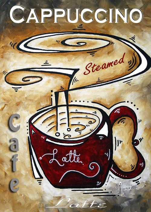Food Greeting Card featuring the painting Latte By Madart by Megan Duncanson