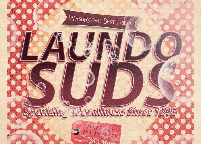 Tin Sign Greeting Card featuring the digital art Laundo Soap Suds Advertising by Jorgo Photography - Wall Art Gallery