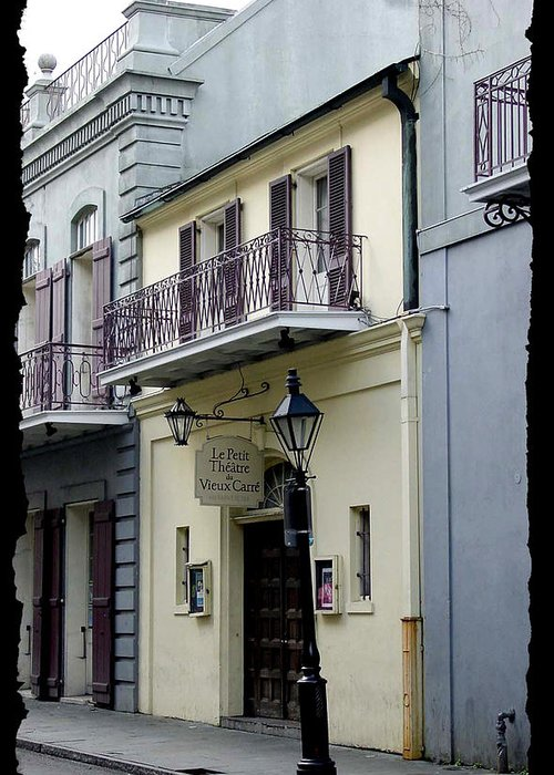 New Orleans Greeting Card featuring the photograph Le Petit Theatre by Linda Kish