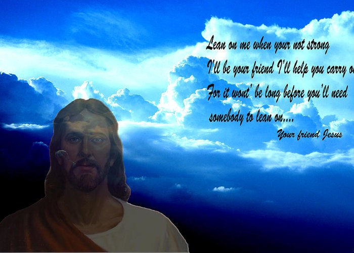 Jesus Digital Art Clouds Mixed Media Blue Sky Photography Words Sunrise Sunset Digital Art Greeting Card featuring the photograph Lean On Me 3 by Evelyn Patrick