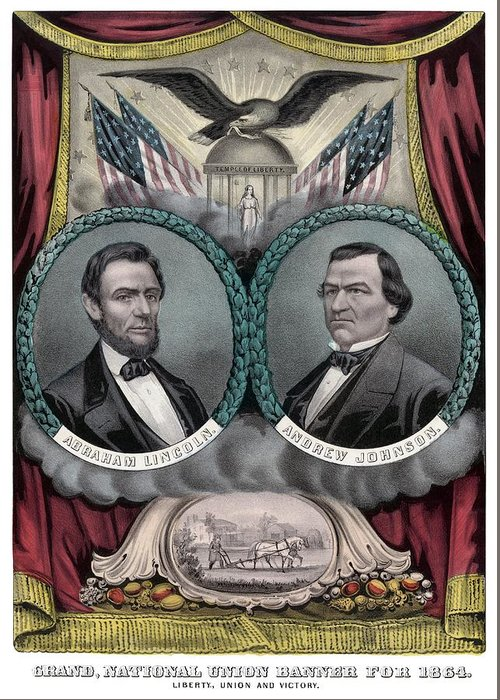 Abraham Lincoln Greeting Card featuring the painting Lincoln And Johnson Election Banner 1864 by War Is Hell Store