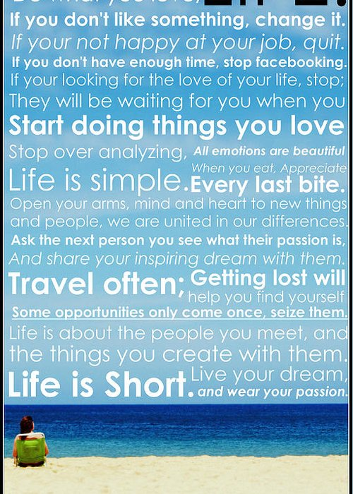 Life Greeting Card featuring the photograph Live Life by Brad Scott
