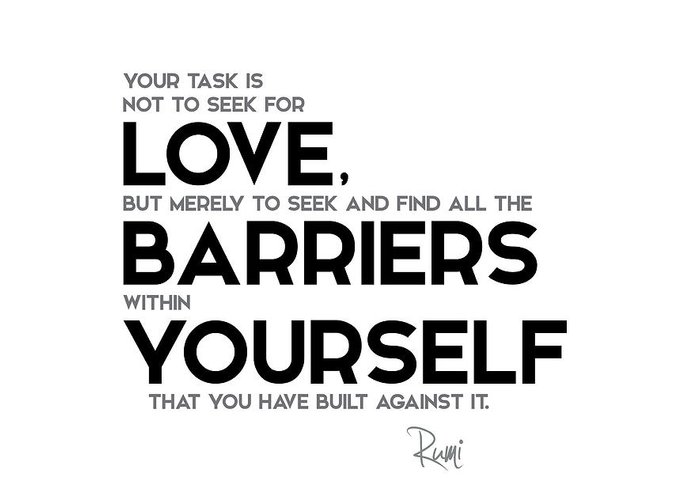 Love Barriers Within Yourself Rumi Greeting Card For Sale By