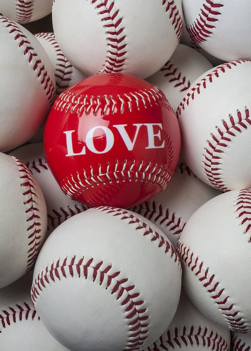 Love Baseball Greeting Card featuring the photograph Love Baseball by Garry Gay