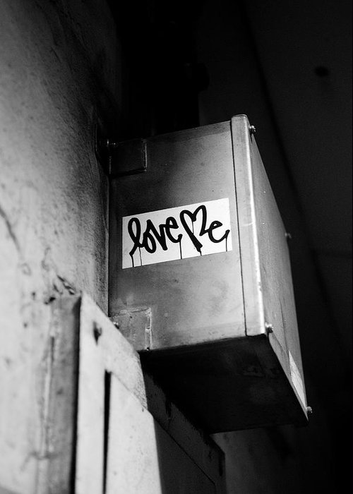 Graffiti Greeting Card featuring the photograph Love Me by Dean Harte