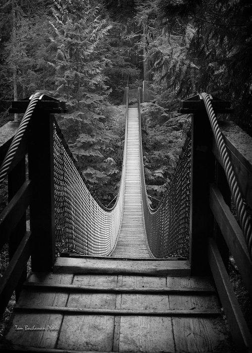 Lynn Canyon Greeting Card featuring the photograph Lynn Canyon Bridge by Tom Buchanan