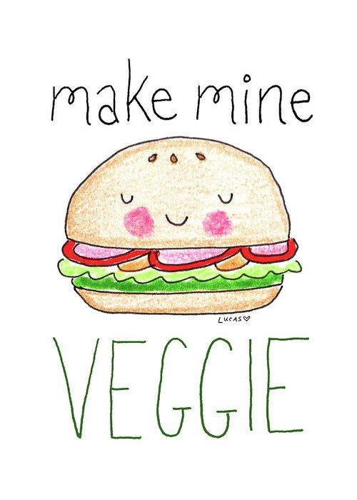 Veggie Burger Greeting Card featuring the drawing Make Mine Veggie by Ashley Lucas