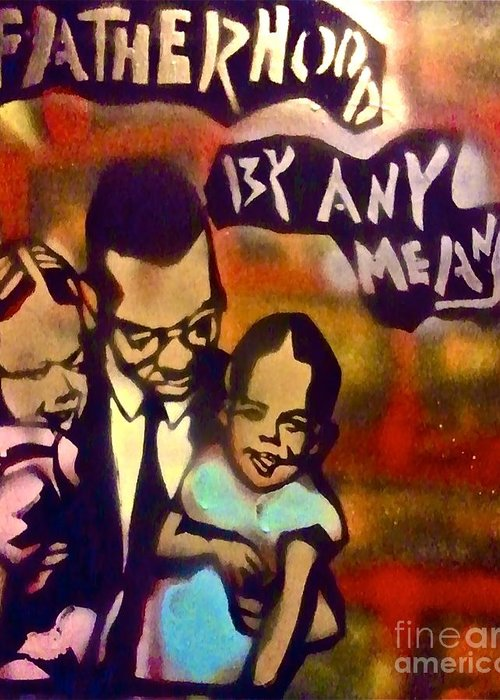Occupy Greeting Card featuring the painting Malcolm X Fatherhood 2 by Tony B Conscious
