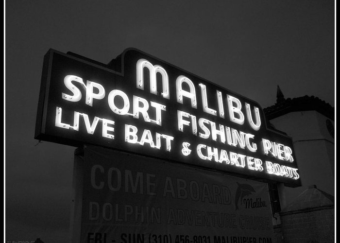 Mccarthy Art Greeting Card featuring the photograph Malibu Pier Sign In Bw by Glenn McCarthy Art and Photography
