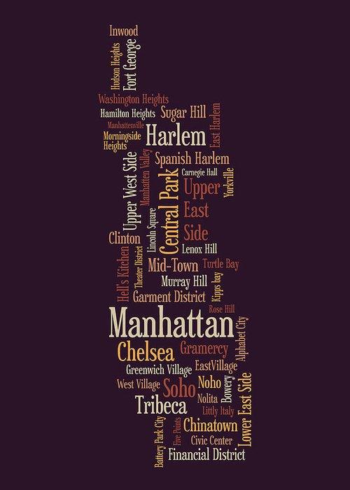 Manhattan Map Greeting Card featuring the digital art Manhattan New York Typographic Map by Michael Tompsett