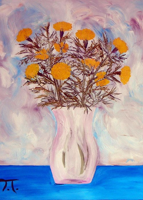 Marigolds Flowers Vase Blue Table Greeting Card featuring the painting Marigolds by Troy Thomas
