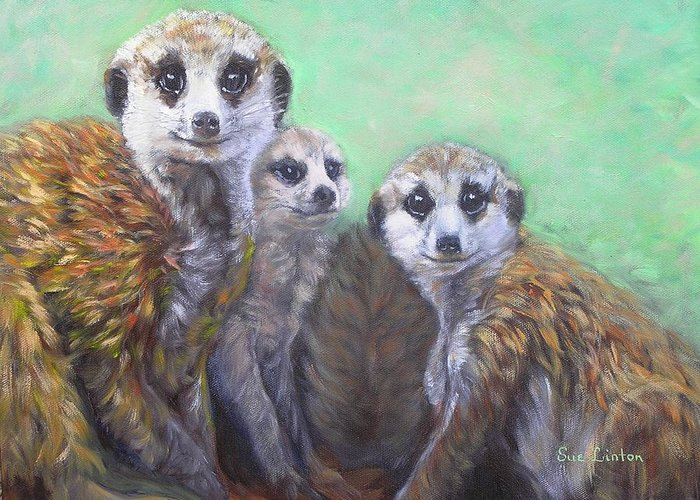 Meerkats Greeting Card featuring the painting Meerkat Family by Sue Linton