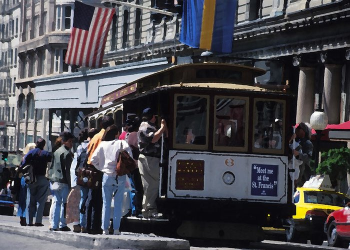 Cable Car Greeting Card featuring the mixed media Meet Me At The St Francis by Carl Purcell