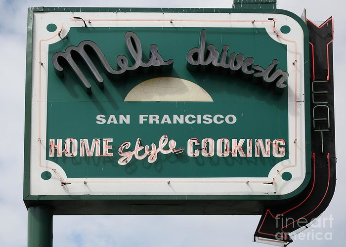 San Francisco Greeting Card featuring the photograph Mel's Drive-in Diner Sign In San Francisco - 5d18015 by Wingsdomain Art and Photography